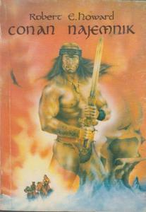 Conan najemnik - Robert E. Howard - 2845853323