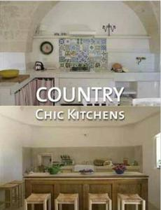 Country Chic Kitchens: A Precious Guide to Italian Style and Cooking_Santos Quartino Daniela - 2822175015