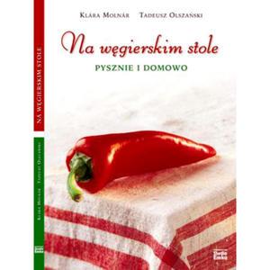 Na węgierskim stole pysznie i domowo - 1871509960