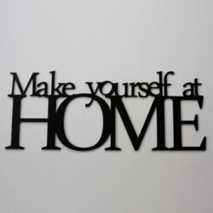 Napis na ścianę MAKE YOURSELF AT HOME - 2822983932