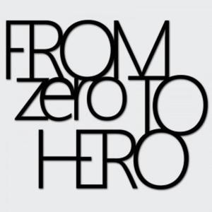Napis na ścianę FROM ZERO TO HERO - 2822984065