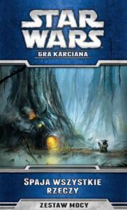 Star Wars: Gra Karciana - Spaja wszystkie rzeczy - 2827408179
