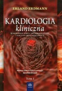 Kardiologia kliniczna tom 1 - 2859209781