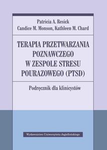 Terapia przetwarzania poznawczego w zespole stresu pourazowego (PTSD) - 2859211012
