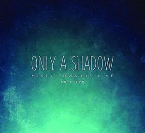 ONLY A SHADOW (CD+DVD) - 1852265636