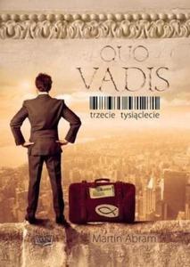 QUO VADIS - TRZECIE TYSIĄCLECIE - 1852265750