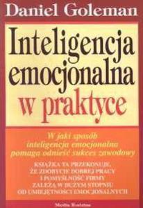 INTELIGENCJA EMOCJONALNA W PRAKTYCE - 1852262805