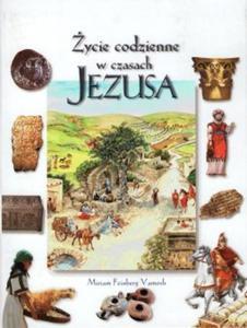ŻYCIE CODZIENNE W CZASACH JEZUSA - 1852262408