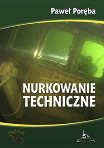 Książka Nurkowanie techniczne - 2827939022