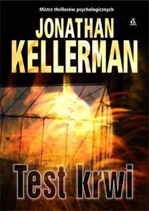JONATHAN KELLERMAN - TEST KRWI (oprawa kartonowa foliowana) (Ksi - 2826390047