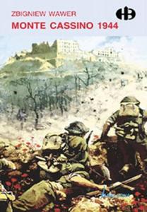 ZBIGNIEW WAWER - MONTE CASSINO 1944 (Ksi - 2826389921