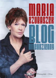 MARIA CZUBASZEK - BLOG NIECODZIENNY (Ksi - 2826392564