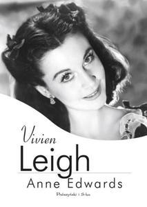 ANNE EDWARDS - VIVIEN LEIGH (Ksi - 2826392568