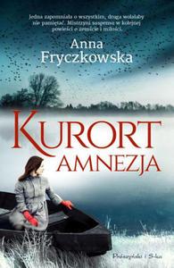 ANNA FRYCZKOWSKA - KURORT AMNEZJA (Ksi - 2826392570