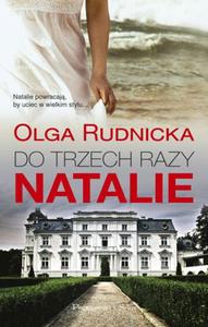 OLGA RUDNICKA - DO TRZECH RAZY NATALIE (Ksi - 2826393123