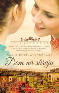 KASIA BULICZ-KASPRZAK - DOM NA SKRAJU (Ksi - 2826393620