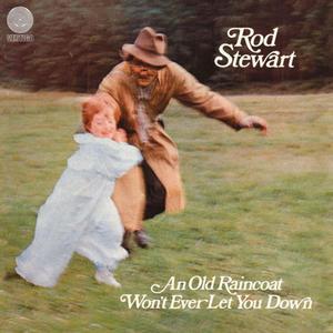 ROD STEWART - AN OLD RAINCOAT WON'T EVER LET YOU DOWN (Vinyl LP) - 2826394419