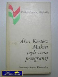 MAKRA CZYLI CENA PRZEGRANEJ-Akos Kertesz - 2822520500