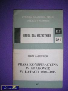 PRASA KONSPIRACYJNA W KRAKOWIE W LATACH 1939- 1945 - 2822521455