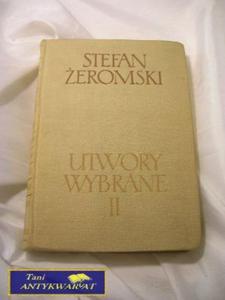 UTWORY WYBRANE TOM II-Stefan Żeromski - 2822523469
