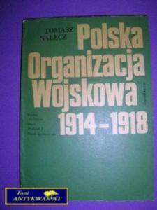 POLSKA ORGANIZACJA WOJSKOWA 1914 - 1918 - 2822523687