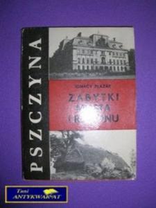 PSZCZYNA ZABYTKI MIASTA I REGIONU - I.Płazak - 2822523770