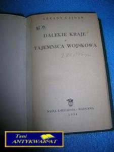 DALEKIE KRAJE , TAJEMNICA WOJSKOWA- A.Gajdar