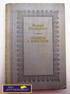 OGNIEM I MIECZEM TOM II Henryk Sienkiewicz - 2822527156