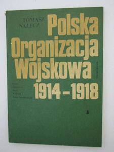 POLSKA ORGANIZACJA WOJSKOWA 1914-1918 - 2822599457