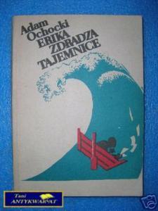ERIKA ZDRADZA TAJEMNICE - A.Ochocki - 2822527759