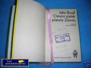 OSTATNI STATEK Z PLANETY ZIEMIA - J.Boyd - 2822527765