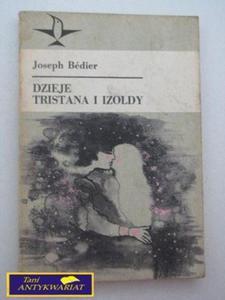 DZIEJE TRISTANA I IZOLDY Joseph Bedier - 2822528168