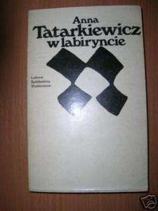 W LABIRYNCIE - A. Tatarkiewicz