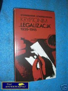 KRYPTONIM LEGALIZACJA 1939-1945 - S.Lewandowska - 2822532884