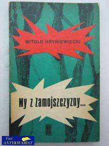 MY Z ZAMOJSZCZYZNY... - 2822513192