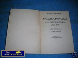 KRONIKI ANDRZEJA ZAPISKI Z PODZIEMIA 1939-1941 - 2822537506