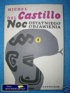 NOC OSTATNIEGO OBJAWIENIA - M. del Castillo