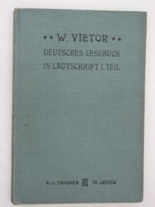 DEUTSCHES LESEBUCH IN LAUTSCHRIFT I. TEIL W. Vieto - 2822539890