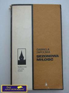 SEZONOWA MIŁOŚĆ Gabriela Zapolska