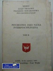 PSYCHIATRIA JAKO NAUKA INTERDYSCYPLINARNA TOM 2