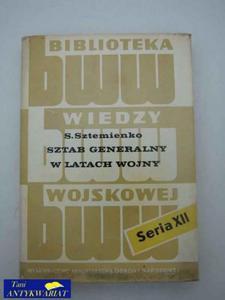 SZTAB GENERALNY W LATACH WOJNY - 2822514677