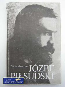 JÓZEF PIŁSUDSKI, PISMA ZBIOROWE TOM II - 2822551080