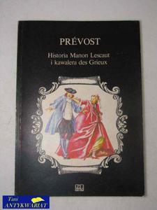 HISTORIA MANON LESCAUT I KAWALERA DES GRIEUX - 2822515126