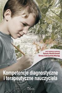 Kompetencje diagnostyczne i terapeutyczne nauczyciela - 2860815781