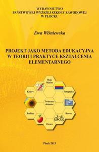 Projekt jako metoda edukacyjna w teorii i praktyce kszta - 2860816238