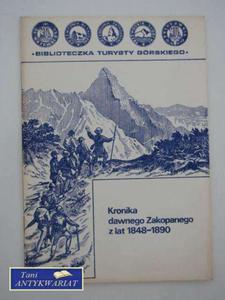 KRONIKA DAWNEGO ZAKOPANEGO Z LAT 1848-1890 - 2822555493