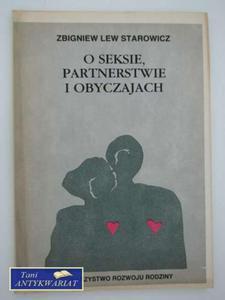 O SEKSIE, PARTNERSTWIE I OBYCZAJACH - 2858293880