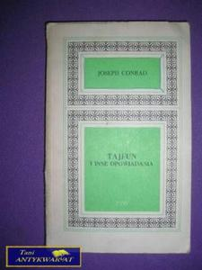 TAJFUN I INNE OPOWIADANIA - Joseph Conrad - 2822515512