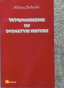Wprowadzenie do dydaktyki historii - 2860832478