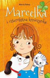 Marcelka i czterolistna koniczynka - 2860846741